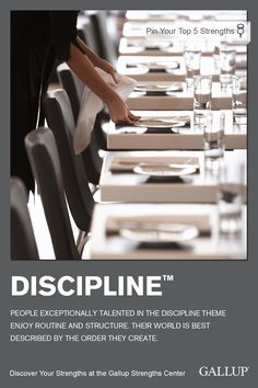 If you enjoy routine and structure, you may have Discipline as a strength. Discover your strengths at Gallup Strengths Center. www.gallupstrengthscenter.com