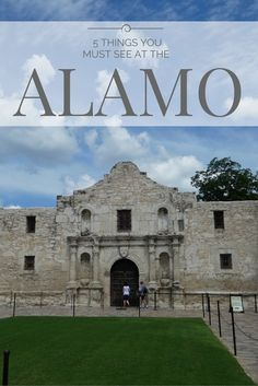 5 Things You Must See at the Alamo in San Antonio, Texas                                                                                                                                                      More