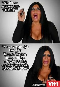 My favorite Big Ang quote of all time... just come meet me at the drunken monkey