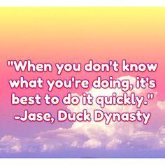 Duck dynasty.