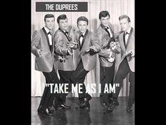 ▶ TAKE ME AS I AM ~ The Duprees 1962 - YouTube