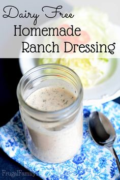 Delicious homemade ranch dressing recipe that is easy to make and dairy free too.