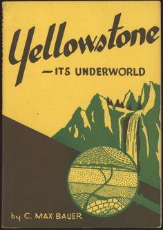 yellowstone—its underworld (1948)