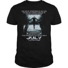 The devil whispered in my ear born in July Shirt, Hoodie, Tank top
