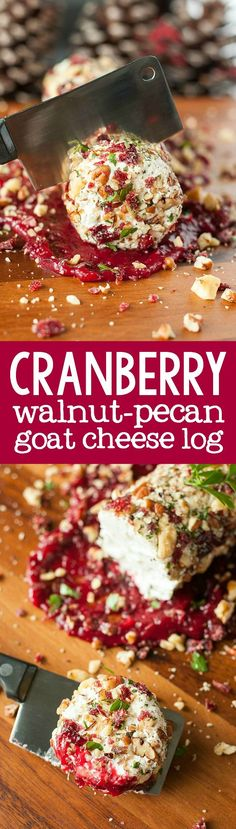 Cranberry Goat Chees Cranberry Goat Cheese Log with. Cranberry Goat Chees Cranberry Goat Cheese Log with Walnuts Cranberry Goat Chees Cranberry Goat Cheese Log with Walnuts Pecans and Parsley :: quick easy and oh-so-delicious! Holiday Appetizers, Yummy Appetizers, Appetizer Recipes, Party Appetizers, Appetizer Ideas, Party Snacks, Recipes Dinner, Cheese Log, Goat Cheese