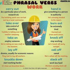 Phrasal Verbs- Work, ESL, EFL, teach English, Phrasal Verbs, Vocabulary