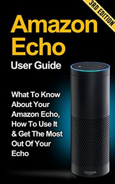 Amazon Echo: What to Know About Your Amazon Echo, How To Use It & Get the Most Out Of Your Echo *FREE BONUS INCLUDED* (Amazon Echo, Amazon Fire Phone, ... Fire Stick, Amazon Fire Tablet Book 2) - http://www.kindle-free-books.com/amazon-echo-what-to-know-about-your-amazon-echo-how-to-use-it-get-the-most-out-of-your-echo-free-bonus-included-amazon-echo-amazon-fire-phone-fire-stick-amazon-fire-tablet-book-2