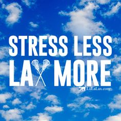 Who's laxing today? :D #LuLaLax