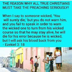 The reason why all true Christians must take the preaching work seriously.