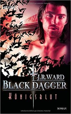 Königsblut: Black Dagger 24 - Roman: Amazon.de: J. R. Ward, Corinna Vierkant-Enßlin: Bücher