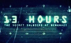 13 Hours: The Secret Soldiers of Benghazi International Trailer