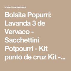 Bolsita Popurrí: Lavanda 3 de Vervaco - Sacchettini Potpourri - Kit punto de cruz Kit - Casa Cenina