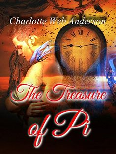 The Treasure of Pi by Charlotte Web Anderson http://www.amazon.com/dp/B00TUP4DP4/ref=cm_sw_r_pi_dp_RlERvb11HYKJS