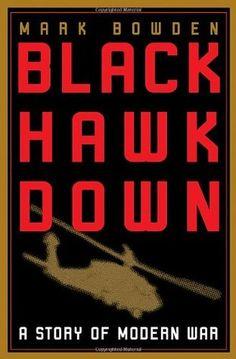Black Hawk Down by Mark Bowden