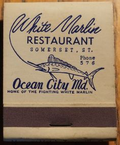White Marlin Restaurant Ocean City, MD #frontstriker 20 strike #matchbook Pic. by Joe Danon. To order your business' own branded #matchbooks call 800.605.7331 or goto: www.GetMatches.com Today! Vintage Menu, Vintage Type, Outdoor Logos, Match Boxes, Matchbox Art, Fish Logo, Vintage Restaurant, Beer Coasters, Vintage Packaging