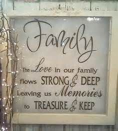 Christmas Quotes : The love in our family flows strong & deep leaving us memories to treasure & ke Vintage Windows, Old Windows, Vinyl Windows, Antique Windows, Sign Quotes, Qoutes, Family Quotes And Sayings, Wall Sayings, Wall Quotes