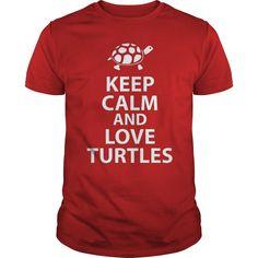 Keep Calm And Love Turtles!