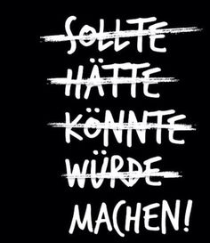 Machen statt reden - Motivation