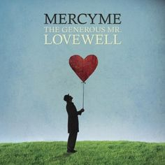 Following the group's comprehensive ten-year retrospective, MercyMe returns from the studio with a fresh set of captivating anthems of worship and adult contemporary radio gems. The Generous Mr. Lovewell features Bart Millard's penetrating lyrics