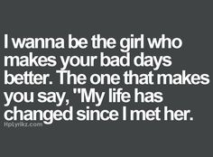 My life has changed since I know her. My life will never be the same Cute Love Quotes, Great Quotes, Quotes To Live By, Inspirational Quotes, Motivational, Inspirierender Text, Positiv Quotes, Love Images, Found Out