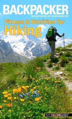A new title in FalconGuides' partnership with Backpacker magazine that explores what it takes to get in shape in order to tackle a variety of different hiking trails. Including information about fitne