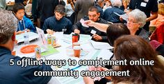 My Latest blog post via @mattbrisvegas blog @Commsgodigital on how with the rise of Online #CommunityEngagement you can and should be still complimenting with offline options to participate.  http://www.commsgodigital.com.au/2015/03/5-offline-ways-to-complement-online-community-engagement/