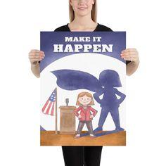 Go Girl: Make It Happen, Kids Nursery Poster - 18×24