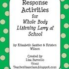 """Elizabeth Sautter and Kristen Wilson have written a wonderful book about listening with your whole body called """"Whole Body Listening Larry at Schoo..."""