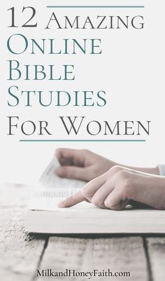 If you are looking for the perfect Bible Study plan for women or beginners then you have come to the right place. Learn how to study the Word with one of these 12 Online Bible Studies. #Biblestudy #plan #onlinestudy #Bible