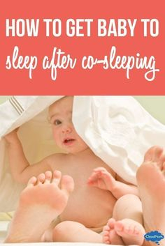 For moms who have used co-sleeping in the past, here are tips on how to get your babies to sleep alone!