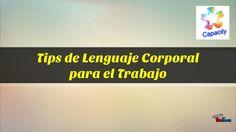 #Video #educativo : #Tips de #Lenguajecorporal en el #trabajo