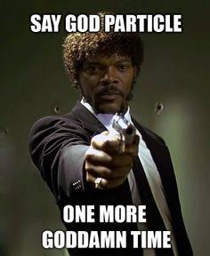 Community Post: 33 Of The Best Higgs Boson Jokes
