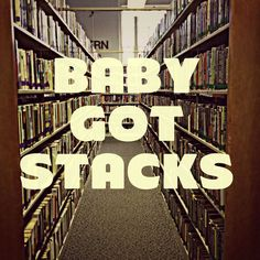 marioncolibraries:  Baby got stacks! Saw a photo like this of a bookstore and we had to make our own.