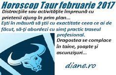 diane.ro: Horoscop Taur februarie 2017 Astrology