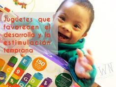 Juguetes que favorecen el desarrollo y  estimulación temprana