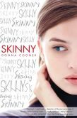 Skinny by Donna Cooner -- YARP 2014-15 Middle School Nominee