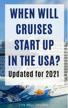 An updated list of when cruises will resume from USA and other places in the world. We also answer your frequently asked questions.