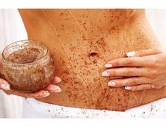 Exfoliate: one cup each of brown sugar, ground uncooked oatmeal, and olive oil.