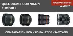Découvrez pourquoi vous devriez utiliser un objectif de focale fixe 50mm si vous ne le faites pas encore ainsi que les différents modèles pour Nikon.