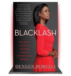 Blacklash by Deneen Borelli - Black Conservative politics