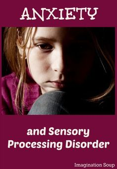 the connection between anxiety and Sensory Processing Disorder - our story. Repinned by SOS Inc. Resources pinterest.com/sostherapy/.