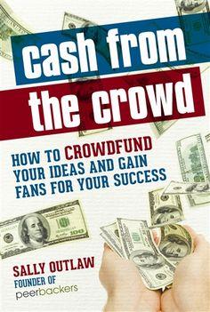 Cash From the Crowd - Entrepreneur Bookstore - Entrepreneur.com