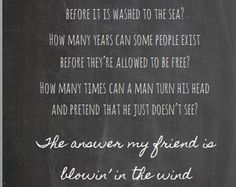 The Answer Is Blowin' In The Wind- Bob Dylan- Chalkaboard Style Music Lyrics Print- Instant Download- Digital Print