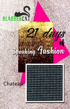 Day 16 of ‪#‎21DaysOfSpeakingFashion‬ Today's word is: Château comprises of cross-colours and plain shades which work together to create a contemporary look for task chairs. ‪#‎fashionvocabulary‬ ‪#‎wordoftheday‬ ‪#‎knowledge‬ ‪#‎entertainment‬ ‪#‎spreadtheword‬ ‪#‎blabbercat‬