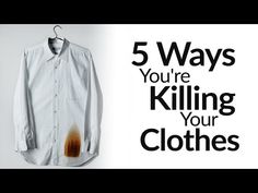 5 Ways You're Destroying Your Clothes   Wardrobe Maintenance Tips   How To Properly Iron & Wash Dress Clothing