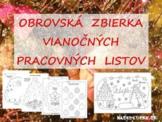 Vianočné pracovné listy Winter Activities, Toddler Activities, Learning Activities, Aa School, School Clubs, Diy And Crafts, Crafts For Kids, Christmas Crafts, Christmas Decorations