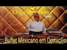 Buffet Mexicano em Domicílio - O Gastronomo