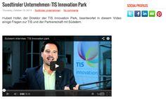 Interview mit Hubert Hofer, TIS Innovation Park, Video zum Anschauen: mehr dazu - http://www.suedtirolcareer.com/2013/10/suedtiroler-unternehmen-tis-innovation.html