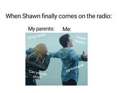 It never happens because whenever I am with my dad in the car,  Shawn never comes on the radio!! :/  Does it happen to you?? I would be glad to hear your answers!! ^-^ @shawnmarryme