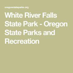 6b06c918de8 White River Falls State Park - Oregon State Parks and Recreation Nehalem  Bay, Manzanita Oregon